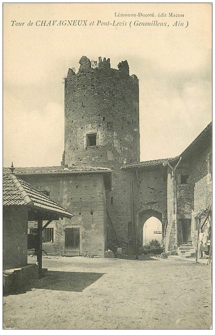 carte postale ancienne 01 Genouilleux. Tour de Chavagneux et Pont Levis