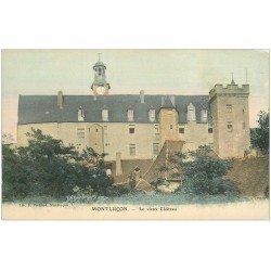 carte postale ancienne 03 MONTLUCON. Le Vieux Château