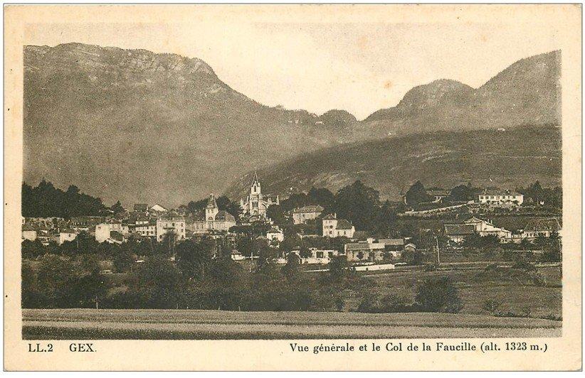 carte postale ancienne 01 GEX. Village et Col de la Faucille