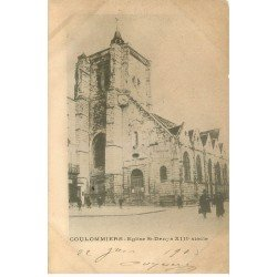 carte postale ancienne 77 COULOMMIERS. Eglise Saint-Denys 1903