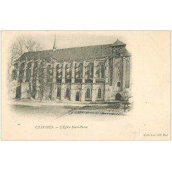carte postale ancienne 28 CHARTRES. Eglise Saint-Pierre vers 1900