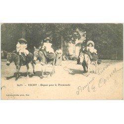 carte postale ancienne 03 VICHY. Départ pour la Promenade à dos d'Ane 1903 (fine faiblesse aux coins)...