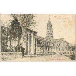 carte postale ancienne 31 TOULOUSE. Basilique Saint-Sernin 1928