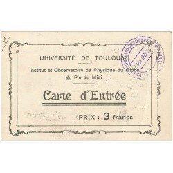 carte postale ancienne 31 TOULOUSE. Carte d'Entrée Observatoire Pic du Midi 1927