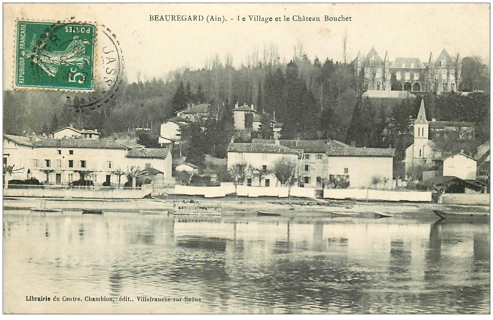 carte postale ancienne 01 Beauregard. Village et Château Bouchet 1908