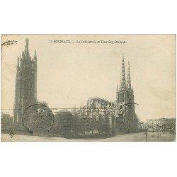 carte postale ancienne 33 BORDEAUX. Cathédrale Tour Pey-Berland 1915