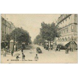 carte postale ancienne 33 BORDEAUX. Cours Tourny 1917 LL. 18