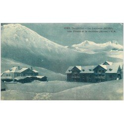carte postale ancienne 05 LE LAUTARET. Hôtel et Galibier
