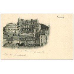carte postale ancienne 37 AMBOISE. Château vers 1900