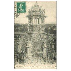 carte postale ancienne 37 TOURS. Cathédrale Dôme Lanterne Tour 1912