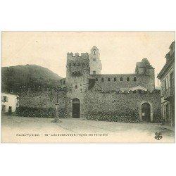 carte postale ancienne 65 LUZ-SAINT-SAUVEUR. Eglise des Templiers 78
