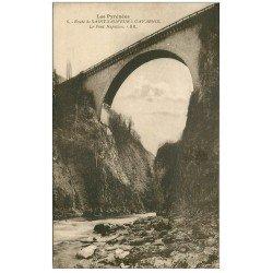 carte postale ancienne 65 ROUTE SAINT-SAUVEUR A GAVARNIE. Pont Napoléon 1932