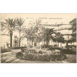 carte postale ancienne 06 CANNES. Hôtel du Pavillon