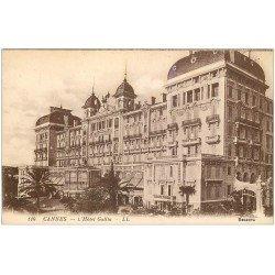 carte postale ancienne 06 CANNES. Hôtel Gallia 110
