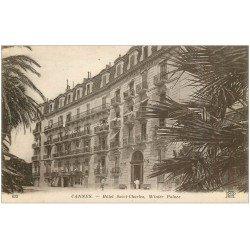 carte postale ancienne 06 CANNES. Hôtel Saint-Charles 623