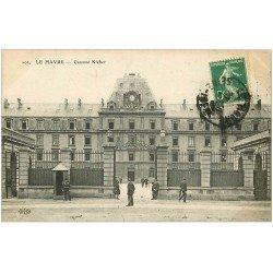 carte postale ancienne 76 LE HAVRE. Caserne Kléber