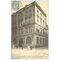 carte postale ancienne 76 LE HAVRE. Comptoir National d'Escompte 1905