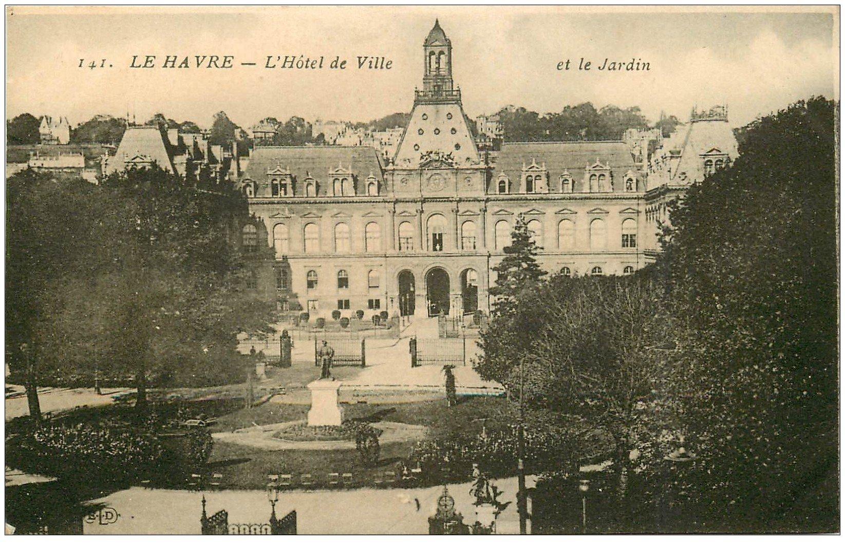 76 Le Havre H Tel De Ville Et Jardin 1925