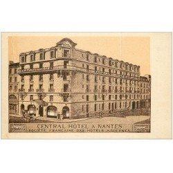 carte postale ancienne 44 NANTES. Central Hôtel