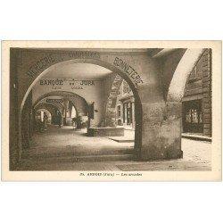 carte postale ancienne 39 ARBOIS. Les Arcades. Banque du Jura