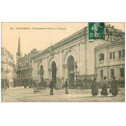 carte postale ancienne 73 AIX-LES-BAINS. Chaises à Porteurs 1912 Etablissement Thermal