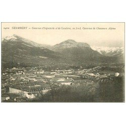 carte postale ancienne 73 CHAMBERY. Casernes Infanterie, Cavalerie et Chasseurs Alpins