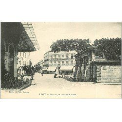 carte postale ancienne 40 DAX. Place Fontaine Chaude