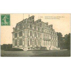 carte postale ancienne 27 BRETEUIL-SUR-ITON. Château Souvilly 1916