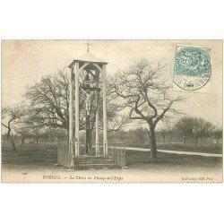 carte postale ancienne 27 EVREUX. Christ du Champ de l'Enfer 1904