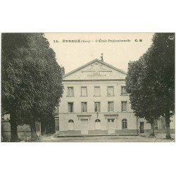 carte postale ancienne 27 EVREUX. Ecole Professionnelle 1917