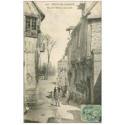 carte postale ancienne 27 PONT-DE-L'ARCHE. Rue de l'Abbaye-sans-toile 1907
