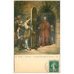 carte postale ancienne 41 BLOIS. Assassinat Cardinal de Lorraine 1909