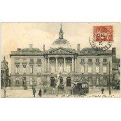 carte postale ancienne 51 CHALONS-SUR-MARNE. Hôtel de Ville 1910 Tramway PICON