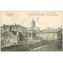 carte postale ancienne 51 VIENNE-LE-CHATEAU. Quartier bombardée 1915 avec Ouvrier
