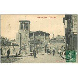 carte postale ancienne 42 SAINT-ETIENNE. Grande Eglise 1913