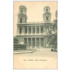 carte postale ancienne PARIS 06. Eglise Saint-Sulpice avec échaffaudages 120