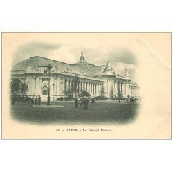 carte postale ancienne PARIS 08. Grand Palais vers 1900