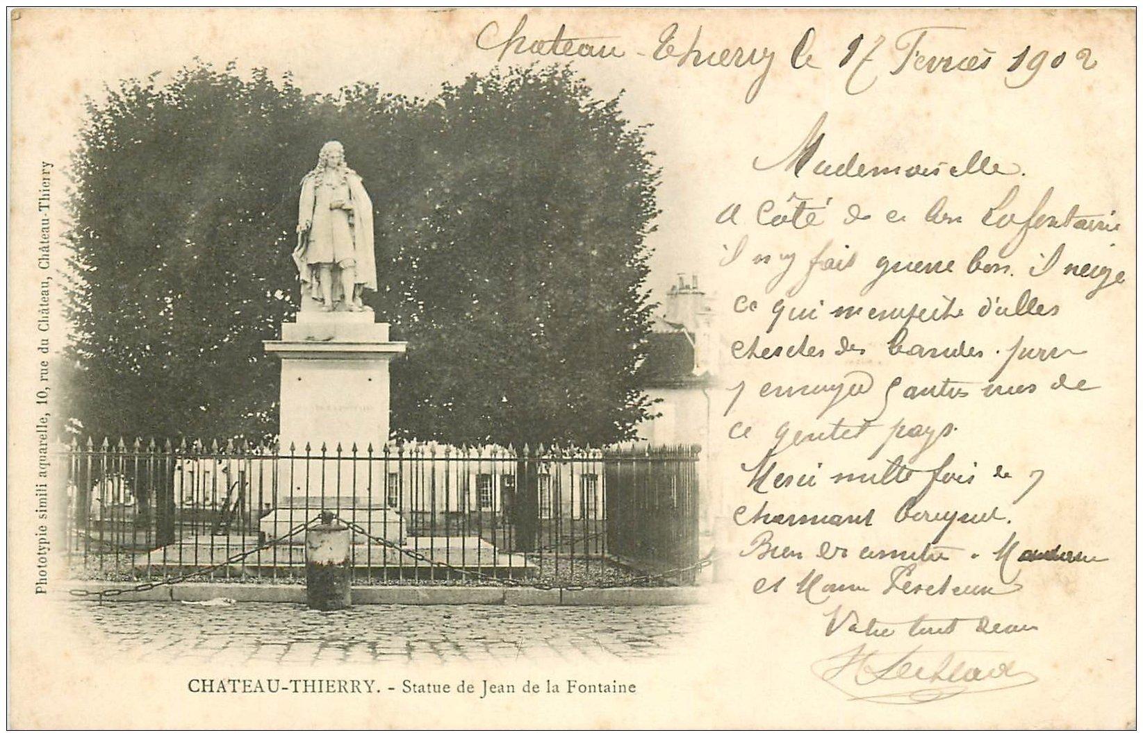 carte postale ancienne 02 CHATEAU-THIERRY. 1902 Statue de Jean de la Fontaine