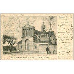 carte postale ancienne 10 TROYES. Eglise de Saint-Martin-es-Vignes 1903
