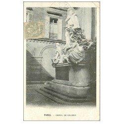 carte postale ancienne PARIS Ier. Amiral Coligny. Timbre 1 centime 1903