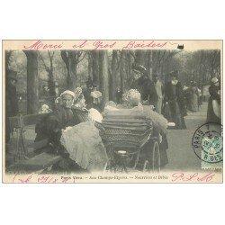 carte postale ancienne PARIS VECU. Femmes, Nourrices et Bébés aux Champs-Elysées 1905