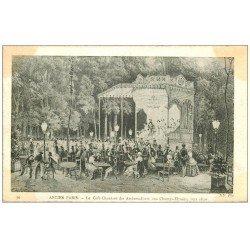 carte postale ancienne ANCIEN PARIS. Café Chantant des Ambassadeurs Champs-Elysées 1810