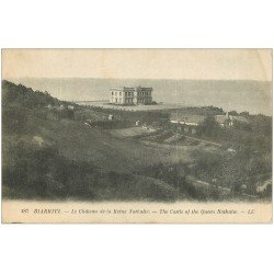 carte postale ancienne 64 BIARRITZ. Château Reine Nathalie