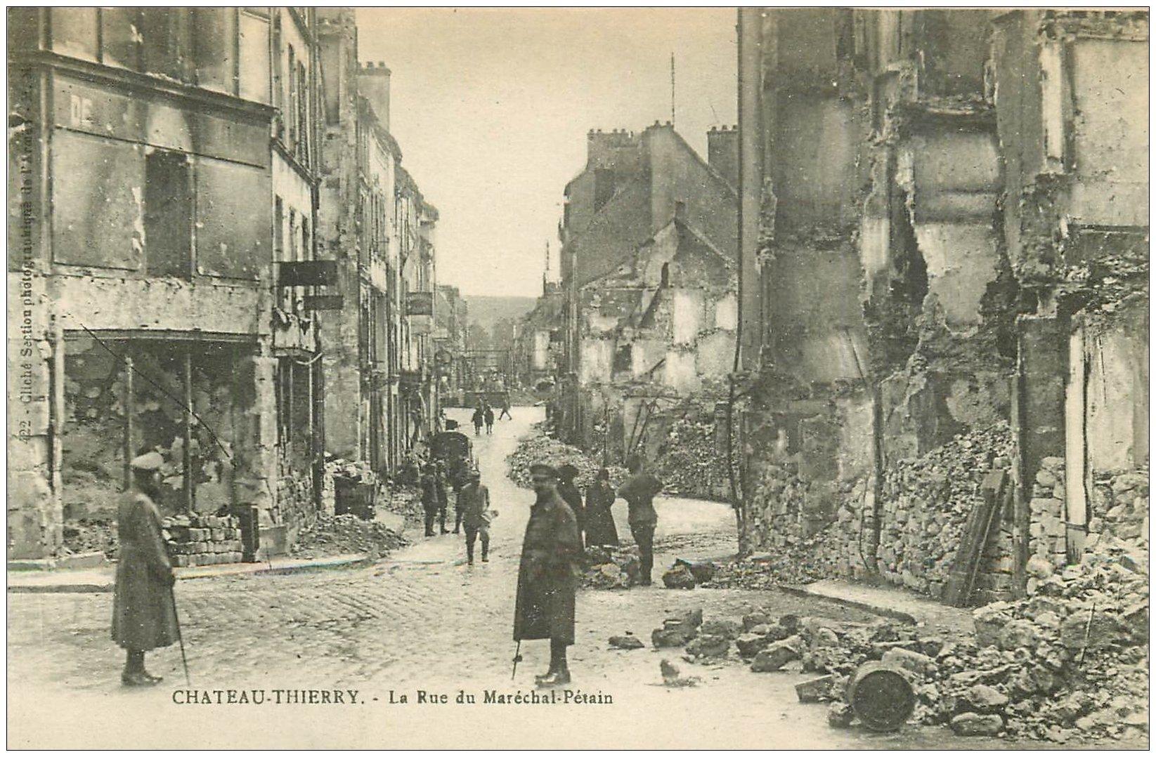 carte postale ancienne 02 CHATEAU-THIERRY. Rue Maréchal Pétain. Guerre 1914-18