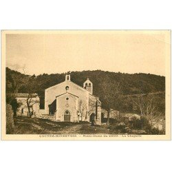 carte postale ancienne 11 CAUNES-MINERVOIS. Chapelle Notre-Dame du Cros