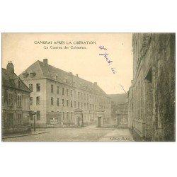 carte postale ancienne 59 CAMBRAI. La Caserne des Cuirassiers 1919 après la Libération