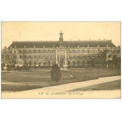 carte postale ancienne 59 CAMBRAI. Le Collège 1934