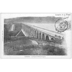 carte postale ancienne 52 LANGRES. Digue de Saint-Ciergues 1903