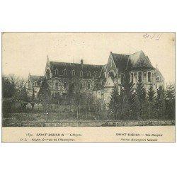 carte postale ancienne 52 SAINT-DIZIER. L'Hôpital 1915