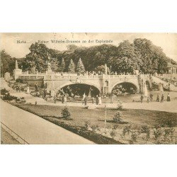carte postale ancienne 57 METZ. Esplanade Fontaines 1919 Kaiser Wilhelm Brunnen